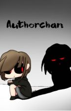 Authorchan by edgeyfrisk-the-human
