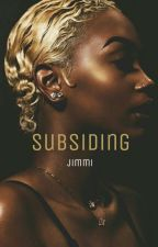 subsiding by papajimmi-