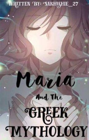 Maria And The Greek Mythology  by SaKheShie_27
