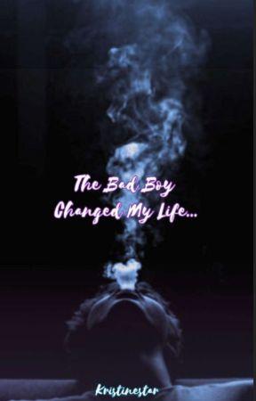 The bad boy changed my life... by kristinestar