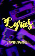 Lyrics by ItsmeLadyNagii