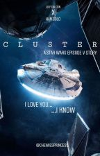 Cluster ✧ Han Solo (Book 2) by chewiesprincess