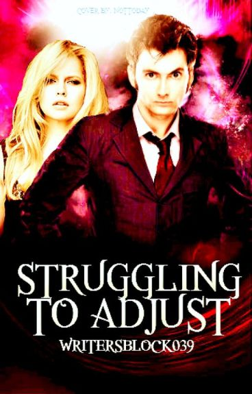 Struggling To Adjust (Book Three of The Bad Wolf Chronicles)