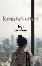 Reminiscence by rieunoia