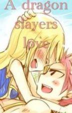 Dragon slayers love by LucyScarlet327