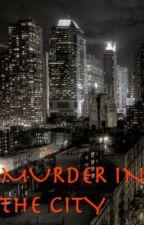 Murder in The City by Elksauce