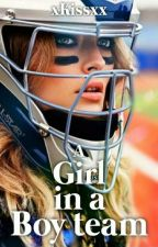 A Girl In A Boy Team by xKissxx