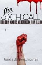 The Sixth Call by books_before_movies