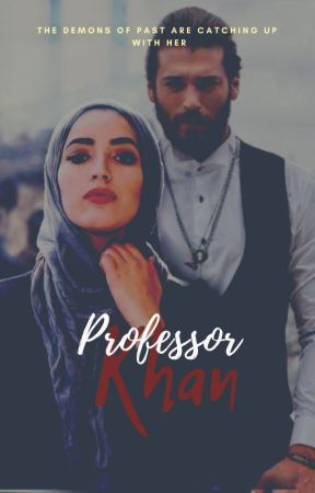 Professor Khan ✔️(completed)  by saltysarrah