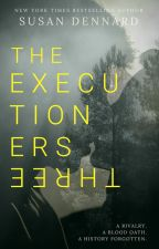 The Executioners Three by stdennard