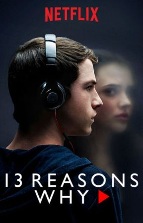 Notes on 13 reason why by bkslvr999