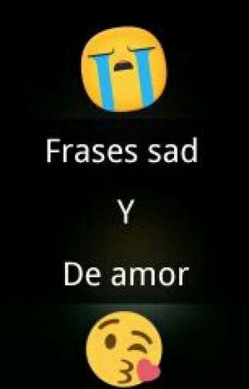 Frases Sad Y De Amor Anonimus Wattpad