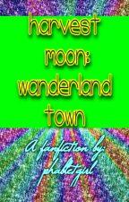 Harvest Moon: Wanderland Town by phabletgirl