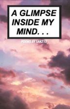A Glimpse Inside My Mind  by sakz15