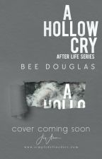 A Hollow Cry: Chapter One by beedouglasbooks