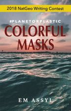 Planet Or Plastic (Colorful Masks) by sho_melissa