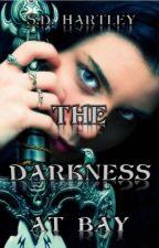 The Darkness at Bay by samdhartley