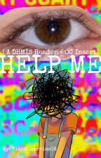 Help Me (Manny/Yellow Guy X Reader) by Dorky_Trashcan101