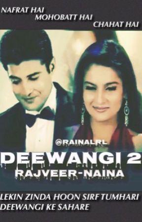 Deewangi 2 -Rajveer-Naina by RAINALRL