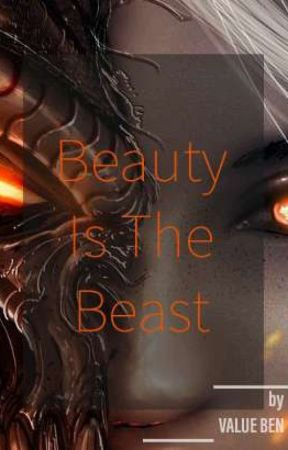 Beauty is the Beast by Benval601