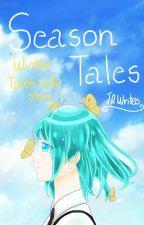 Season tales-Winter tales side story by Jingqiao25