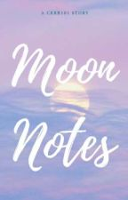 Moon notes by CRRB101