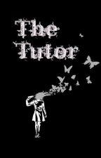 The Tutor by Olivia_Seitz