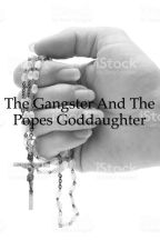 The gangster and the popes god daughter  by NoelOfficial