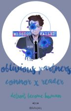 Connor x Female Android!reader.      Oblivious Partners. by Julsywy
