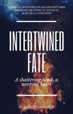 Intertwined Fate by thewishedge