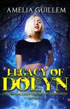 Legacy of Dolyn: Vol 1 by sorcerybookclub