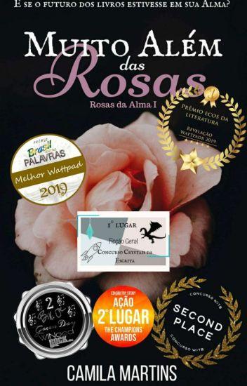 Muito Além das Rosas  (Rosas da Alma 1)