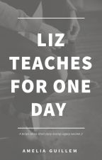Liz teaches for one day by sorcerybookclub
