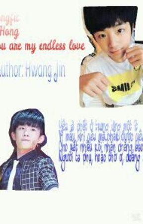 [T] Longfic | XiHong |  You are my endless love by HwangJin08