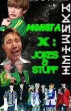 MonstaX: Jokes and stuff by FireFlakes25