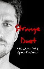 Strange Duet (Phantom X OC) by Bearbunny