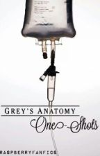 Grey's Anatomy One-Shots by raspberryfanfics