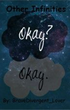 Other Infinities- (A Sequel to TFIOS) by BraveDivergent_Lover