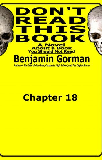 Don't Read This Book, Chapter 18 (of 20)