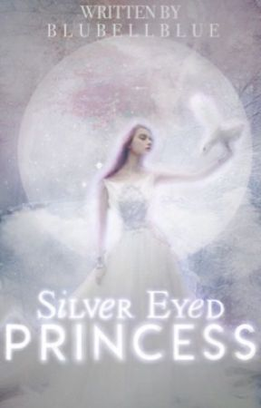 Silver Eyed Princess by BluBellBlue