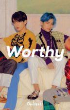 Worthy | T.KK | ☆ by Owlreads