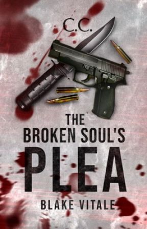 The Broken Soul's Plea - COMPLETED by CeCeLib