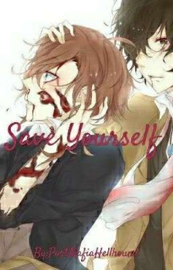 Save Yourself [Soukoku]