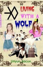EXO's Living With A Wolf by SiHyun_Bacon