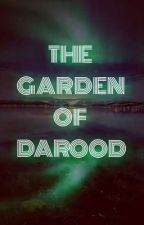 The Garden of Darood   🌹🌿🌸🌴🌸🌴🌹🌿 by SoulOfSerenesS