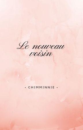 Le nouveau voisin. by Chimminnie