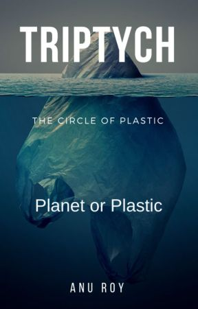 Triptych - Planet or Plastic by anupamarc