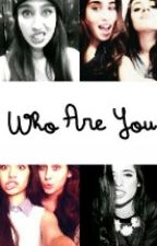who are you // camren by insxlin