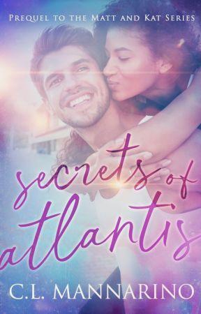 Secrets of Atlantis (Prequel to the Matt and Kat books) by clmannarino