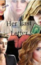 Her Last Letter by NorthandSouth07